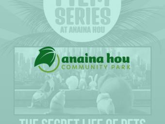 Anaina Hou Community Park Film Series Flier