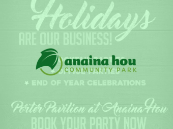 Anaina Hou Holiday Party